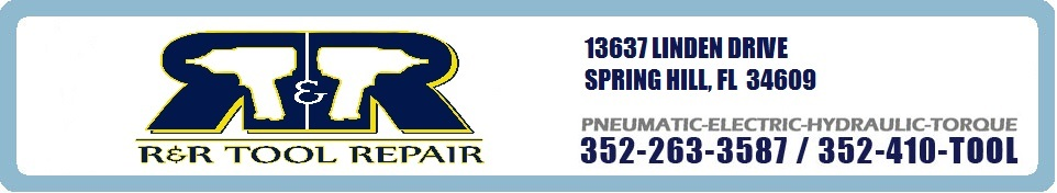 R & R Tool Repair - Sales/Service of Pneumatic, Electric & Hydraulics - 352-263-3587